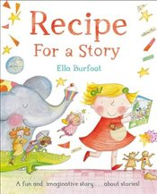 Recipe For a Story - Burfoot, Ella