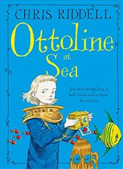 Ottoline at Sea : Ottoline 3 - Riddell, Chris