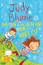 Pain and the Great One: On Wheels (Pain & the Great One Bind Up) - Blume, Judy