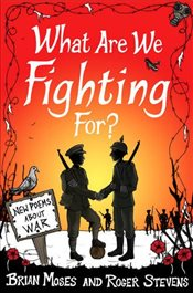 What Are We Fighting For? (Macmillan Poetry): New Poems About War - Moses, Brian