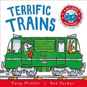 Amazing Machines: Terrific Trains: Amazing Machines 4 - Mitton, Tony