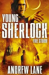 Young Sherlock Holmes 4: Fire Storm - Lane, Andrew