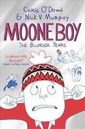Moone Boy: The Blunder Years - Murphy, Nick Vincent