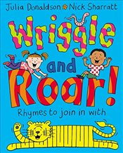 Wriggle and Roar - Donaldson, Julia