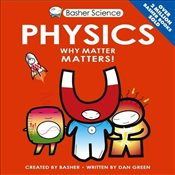 Basher Science: Physics - Green, Dan