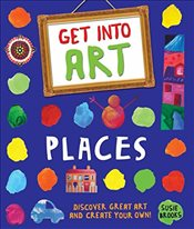 Places : Discover Great Art and Create Your Own!   - Brooks, Susie