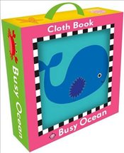 Busy Ocean Cloth Book (My First Books) - Priddy, Roger