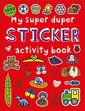 My Super Duper Sticker Activity Book (My Super Duper Activity Books) - Priddy, Roger