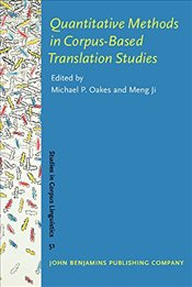 Quantitative Methods in Corpus-Based Translation Studies: A practical guide to descriptive translati -