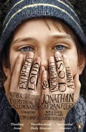 Extremely Loud and Incredibly Close : Movie Tie-in - Foer, Jonathan Safran