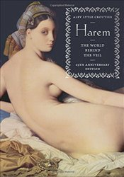 Harem : World Behind the Veil - Croutier, Alev Aksoy