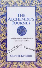 Alchemists Journey : An Old System For A New Age - Kindred, Glennie