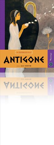 Hepsi Sana Miras : Antigone - Smith, Ali