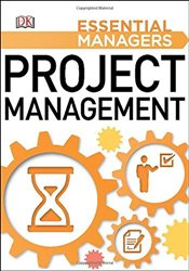 Project Management : Essential Managers -