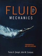 Fluid Mechanics 3e ISE : Fundamentals and Applications (SI) w/connect code - Çengel, Yunus