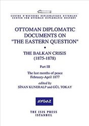 Ottoman Diplomatic Documents on The Eastern Question Vi Crete and Turco - Greek Relations 1869-189 -