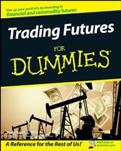 Trading Futures For Dummies - Duarte, Joe