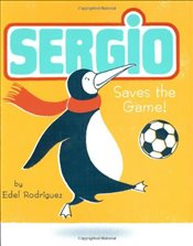 Sergio Saves The Game! - Rodriguez, Edel