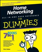 Home Networking All-in-one Desk Reference For Dummies - Geier, Eric