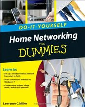 Home Networking Do-it-Yourself For Dummies - Miller, Lawrence C.