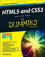 HTML5 and CSS3 All-in-One for Dummies - Harris, Andy