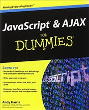 JavaScript and Ajax For Dummies - Harris, Andy