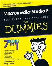 Macromedia Studio 8 All-in-One Desk Reference For Dummies - Dean, Damon