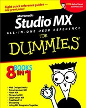Macromedia Studio MX All-in-One Desk Reference For Dummies - Dean, Damon