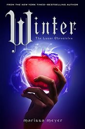 Winter : Lunar Chronicles Book IV - Meyer, Marissa