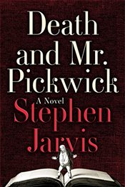 Death and Mr. Pickwick - Jarvis, Stephen