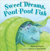 Sweet Dreams, Pout-Pout Fish (Pout-Pout Fish Mini Adventures) - Diesen, Deborah