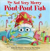 Not Very Merry Pout-Pout Fish (Pout-Pout Fish Adventures) - Diesen, Deborah