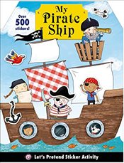 Lets Pretend: My Pirate Ship Sticker Activity Book - Priddy, Roger