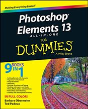 Photoshop Elements 13 All-in-One For Dummies (For Dummies Series) - Obermeier, Barbara