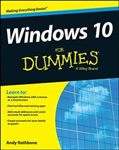 Windows 10 For Dummies - Rathbone, Andy
