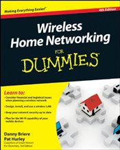 Wireless Home Networking For Dummies - Briere, Danny