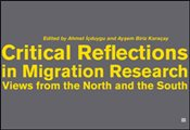Critical Reflections in Migration Research : Views from the North and the South - İçduygu, Ahmet