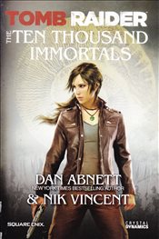 Tomb Raider the Ten Thousand Immortals - Abnett, Dan