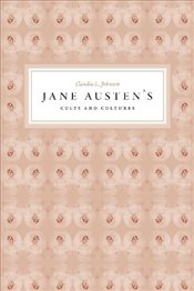 Jane Austens Cults and Cultures - Johnson, Claudia L.