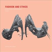 Fashion and Ethics : Critical Studies in Fashion and Beauty : Volume 2 - Tseelon, Efrat