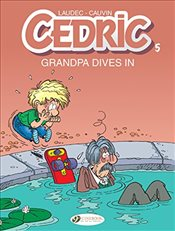 Cedric : Grandpa Dives In : Vol. 5  - Cauvin, Raoul