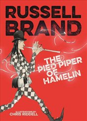 Russell Brands Trickster Tales : The Pied Piper of Hamelin - Brand, Russell