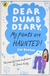 Dear Dumb Diary: My Pants are Haunted - Benton, Jim
