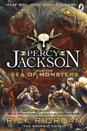 Percy Jackson and the Sea of Monsters : The Graphic Novel - Riordan, Rick