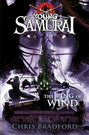 Ring of Wind (Young Samurai, Book 7) - Bradford, Chris