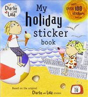 Charlie and Lola: My Holiday Sticker Book - Child, Lauren
