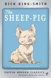 Sheep-pig (Puffin Modern Classics) - King Smith, Dick