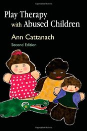 Play Therapy with Abused Children - Cattanach, Ann