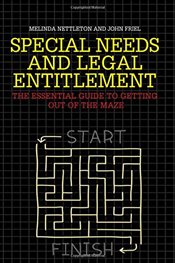 Special Needs and Legal Entitlement: A Practical Guide to Getting Out of the Maze - Nettleton, Melinda
