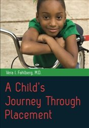 Childs Journey Through Placement - Fahlberg, Vera I.